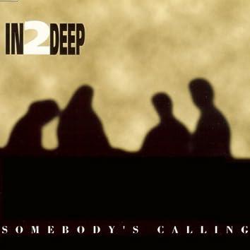 Somebody's Calling