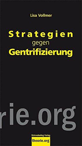 Strategien gegen Gentrifizierung (Theorie.org)