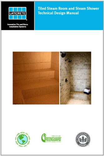 Tiled Steam Room and Steam Shower Technical Design Manual (English Edition) PDF Books