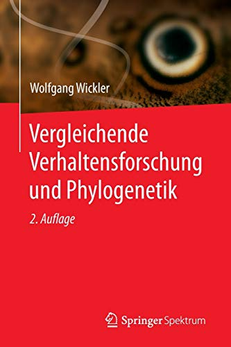 Vergleichende Verhaltensforschung und Phylogenetik