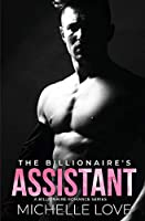 The Billionaire's Assistant: A Billionaire Romance Series