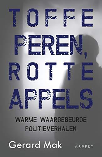 Toffe peren, rotte appels (Dutch Edition)