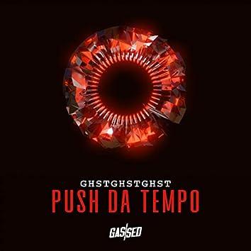 Push Da Tempo