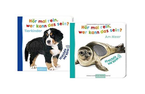 Ars Edition Hör mal rein, wer kann das Sein? Am Meer + Tierkinder | Foto-Streichel-Soundbuch