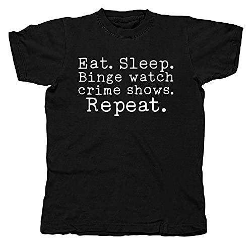 NexGen Eat Sleep Binge Reloj Crime Shows Repeat Comedy Unisex Camiseta Novedad Camiseta Unisex Ajuste Suelto Arte Original, Negro, 5X-Large
