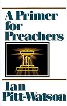 A Primer for Preachers