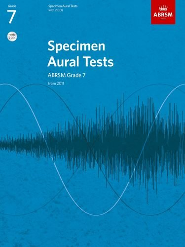 Specimen Aural Tests, Grade 7 with 2 CDs: new edition from 2011 (Specimen Aural Tests (ABRSM))