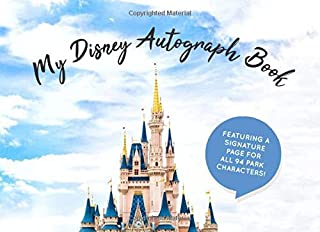 My Disney Autograph Book: Kids Signature Pages for All 94 Disney Characters - Girls and Boys