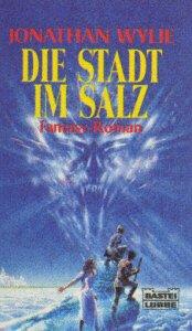 Die Stadt im Salz (Fantasy. Bastei Lübbe Taschenbücher)