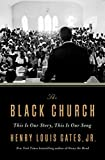 Image of The Black Church: This Is Our Story, This Is Our Song