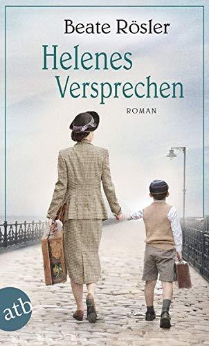 Helenes Versprechen: Roman