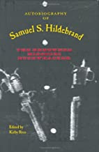 Autobiography of Samuel S. Hildebrand: The Renowned Missouri Bushwhacker (The Civil War in the West)