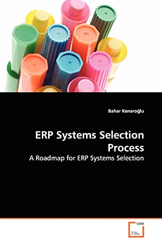 ERP Systems Selection Process: A Roadmap for ERP Systems Selection