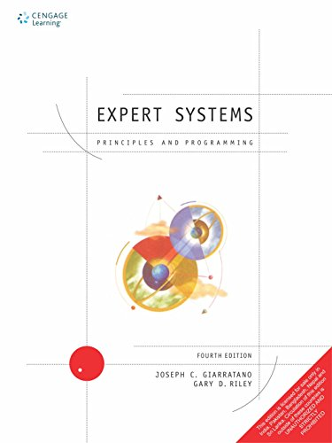 Compare Textbook Prices for Expert Systems: Principles And Programming With Cd-Rom 4 Edition ISBN 9788131501672 by Giaratanno, Joseph