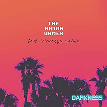 Darkness (feat. Vincenzo Salvia)