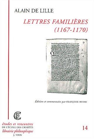 Alain de Lille: Lettres Familieres (1167-1170) (Varia)