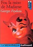 Feu la mère de Madame - Gallimard Éducation - 07/06/2000