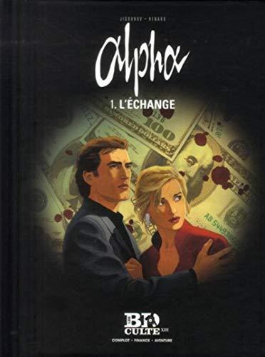 Alpha - T.1 : L'échange - Volume 13