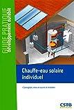 Chauffe-eau solaire individuel: Conception, mise...