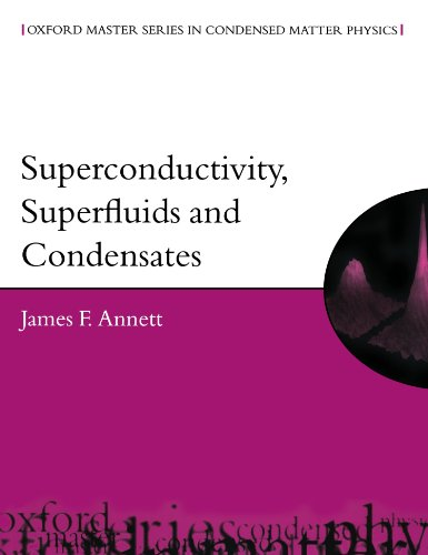 Superconductivity, Superfluids, and Condensates (Oxford Master Series in Physics)