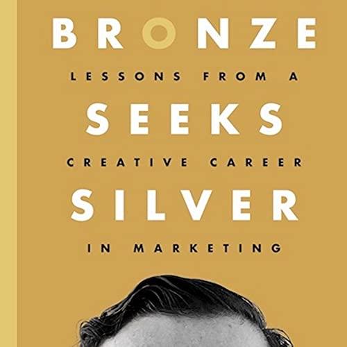 Bronze Seeks Silver Audiobook By Mat Zucker cover art