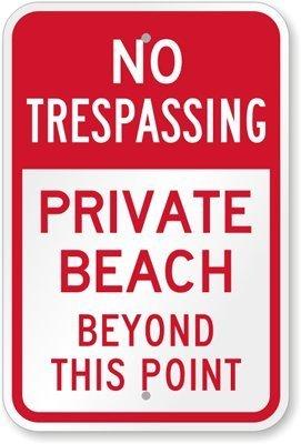 Ditooms No Trespassing – This Beach is Private Property Schild, 45,7 x 30,5 cm