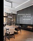 Bespoke spaces for wine: Caves à vin privées