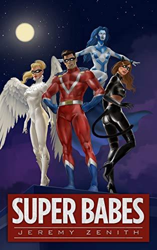 Super Babes: A Superhero LitRPG Adventure (Super Babes 1) (English Edition)