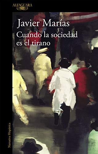 Cuando la sociedad es el tirano (Hispánica)