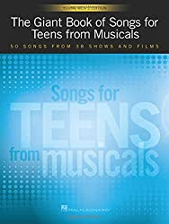 The Giant Book of Songs for Teens from Musicals: Young Men\'s Edition: 50 Songs from 38 Shows and Films