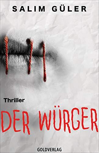Der Würger: Thriller (Nele Blum und Tom Hardt 1)