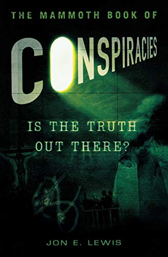 The Mammoth Book of Conspiracies (Mammoth Books)