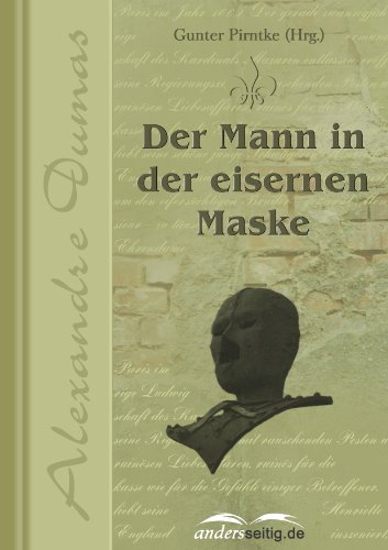 Der Mann in der eisernen Maske (Alexandre-Dumas-Reihe)