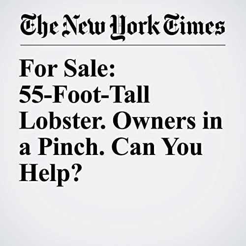 For Sale: 55-Foot-Tall Lobster. Owners in a Pinch. Can You Help? copertina