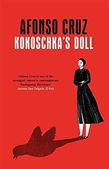 Kokoschka's Doll by [Afonso Cruz, Angel Gurria-Quintana, Rahul Bery]