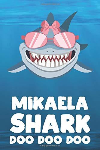 Mikaela - Shark Doo Doo Doo: Blank Ruled Personalized & Customized Name Shark Notebook Journal for Girls & Women. Funny Sharks Desk Accessories Item ... Birthday & Christmas Gift for Women.