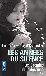 Les Années du silence T2 (2) de Louise TREMBLAY D'ESSIAMBRE