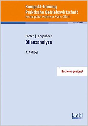 Kompakt-Training Bilanzanalyse (Kompakt-Training Praktische Betriebswirtschaft)