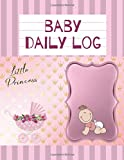 Baby Log Book - Track Your Baby or Newborn Schedule. Round-the-Clock Childcare Journal. Monitor Baby's Daily Schedule. Gift Idea. Baby Health Log. 8,5 x 11 in