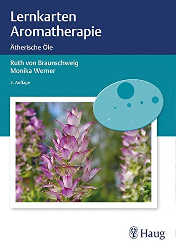 Lernkarten Aromatherapie: Ätherische Öle