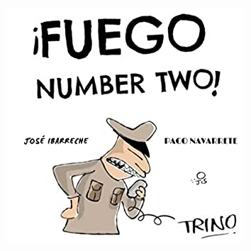 Fuego Number Two!