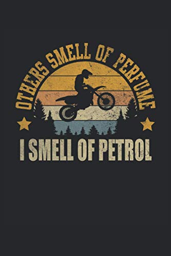 Others Smell Of Parfum I Smell Of Petrol Motocross Motocrossfahrer Motocrossfahren: Notizbuch - Notizheft - Notizblock - Tagebuch - Planer - Kariert - ... 6 x 9 Zoll (15.24 x 22.86 cm) - 120 Seiten