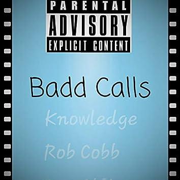 Badd Calls