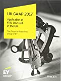 UK GAAP 2017: Generally Accepted Accounting Practice under UK and Irish GAAP