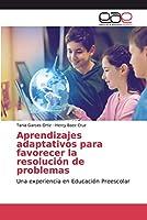 Aprendizajes adaptativos para favorecer la resolución de problemas