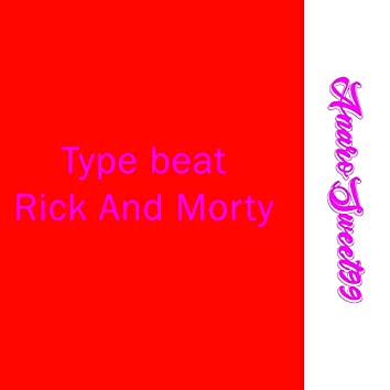 Type Beat Rick and Morty