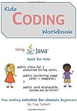 Kids Coding Workbook Using Java: Fun coding activities for absolute beginners