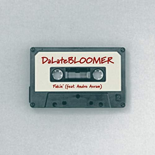 DaLateBLOOMER