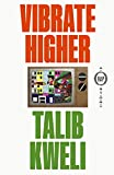Vibrate Higher: A Rap Story (English Edition)