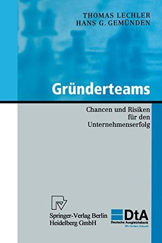 Gründerteams: Chancen und Risiken für den Unternehmenserfolg (KfW-Publikationen zu Gründung und Mittelstand) (German Edition)